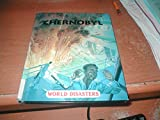 img - for Chernobyl (World Disasters) book / textbook / text book