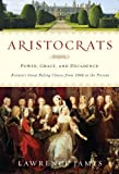Aristocrats, Lawrence James, 0312583796