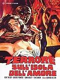 Terrore Sull'Isola Dell'Amore [Italian Edition]