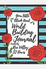 Your little Black Heart World Building Journal Paperback