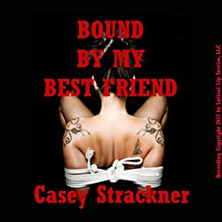 Bound by My Best Friend