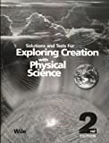 Exploring Creation with Physical Science 2nd Edition, Jay Wile, 1932012788