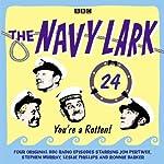 The Navy Lark: Volume 24 - You're a rotten! | Lawrie Wyman