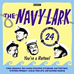 The Navy Lark: Volume 24 - You're a rotten!