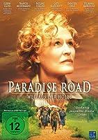 Paradise Road - Weg aus der Hölle