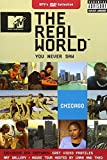 MTV The Real World You Never Saw: Chicago