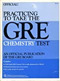 Practicing to Take the GRE Chemistry Test, , 0886850029