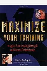 Maximize Your Training