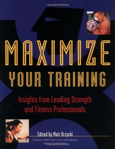 Maximize Your Training