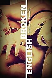 Broken English (Broken Lives Book 1)