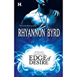 Edge of Desire | Rhyannon Byrd