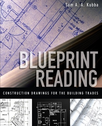 Blueprint Reading: Construction Drawings for the Building Trade (P/L Custom Scoring Survey)