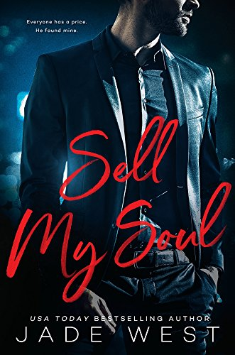 Sell My Soul (A Sixty Days Novel Book 1) by [West, Jade]