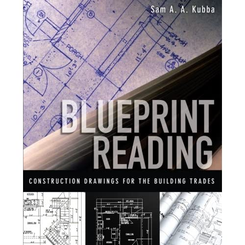blueprint reading construction drawings for the building trade sam kubba 8601400848067 amazoncom books