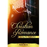 CHRISTIAN ROMANCE: Loving Her Stepbrother (A Christian Historical Romance Trilogy Book 2)