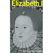 Elizabeth (Profiles In Power)