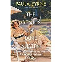 The Genius of Jane Austen: Her Love of