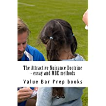The Attractive Nuisance Doctrine - essay and MBE methods: ( e book)