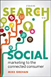 From Search to Social, Mike Grehan, 1118470745