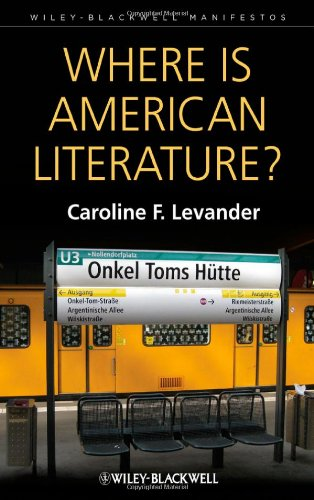 Where is American Literature? (Wiley-Blackwell Manifestos)
