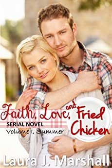 Summer (Faith, Love, and Fried Chicken Book 1) by [Marshall, Laura J.]