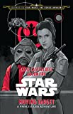 Journey to Star Wars: The Force Awakens: Moving Target: A Princess Leia Adventure (Star Wars: Journey to Star Wars - The Force Awakens)