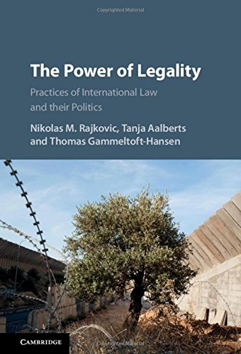 Download PDF The Power of Legality - Practices of International Law and their Politics