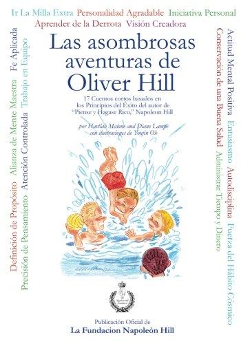 Las asombrosas aventuras de Oliver Hill: The Amazing Adventures Of Oliver Hill Spanish (Spanish Edition) [Havilah Malone] (Tapa Blanda)