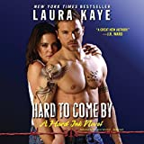 hard to come by a hard ink novel hard ink series book 3 by laura kaye 2014 11 25
