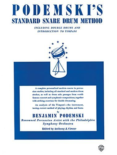 Podemski's Standard Snare Drum Method by Podemski, Benjamin (March 22, 1985) Paperback
