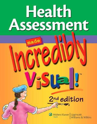 Health Assessment Made Incredibly Visual! (Incredibly Easy! Series®) Jaime Stockslager Buss