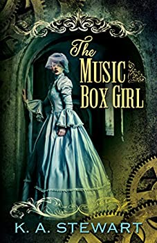 The Music Box Girl by K.A.Stewart