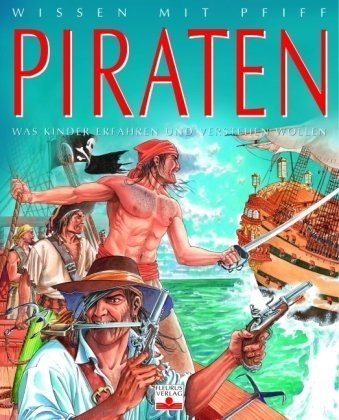 Piraten: Was Kinder erfahren und verstehen wollen