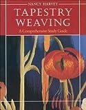 Tapestry Weaving, Nancy Harvey, 0934026645