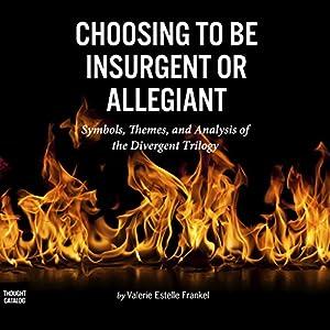Choosing to Be Insurgent or Allegiant Audiobook