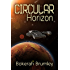 Circular Horizon: The McNair Short Story Series #1