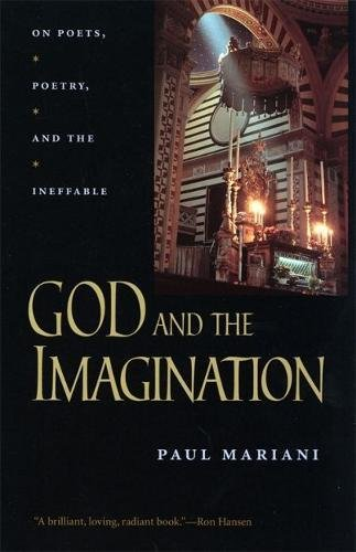 God and the Imagination: On Poets, Poetry, and the Ineffable PDF