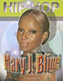 Front cover for the book Mary J. Blige (Hip Hop) (Hip-Hop) by Terrell Brown