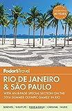 Rio De Janeiro & Sao Paulo 2016 (Fodor's Rio de Janeiro & Sao Paulo)