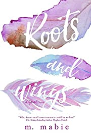Roots and Wings (City Limits Book 1)