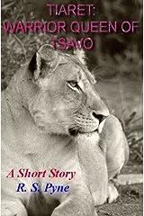 Tiaret: Warrior Queen of Tsavo Kindle Edition