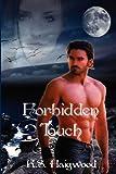 Forbidden Touch, K. Haigwood, 1478339438