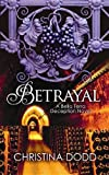 Betrayal, Christina Dodd, 1611733871