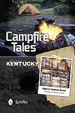 Campfire Tales: Kentucky