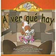 A ver que hay / Up Here (Libros Papas fritas/ Potato Chip Books) (Spanish Edition)