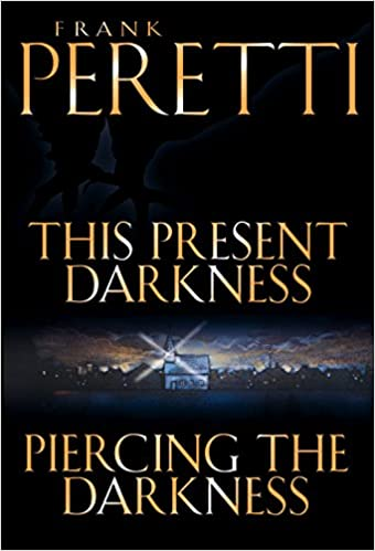 This Present Darkness And Piercing The Darkness Frank E Peretti