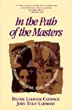 In Path of Masters : Understanding the Spirituality of Buddha, Confucius, Jesus, and Muhammad, Carmody, Denise L. and Carmody, John T., 1557784094