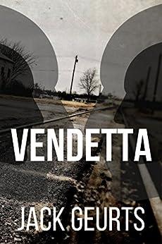 Vendetta by [Geurts, Jack]