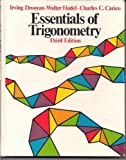 Essentials of Trigonometry, Drooyan, Irving and Hadel, Walter, 0023302704