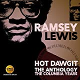 Hot Dawgit - The Anthology: The Columbia Years /  Ramsey Lewis